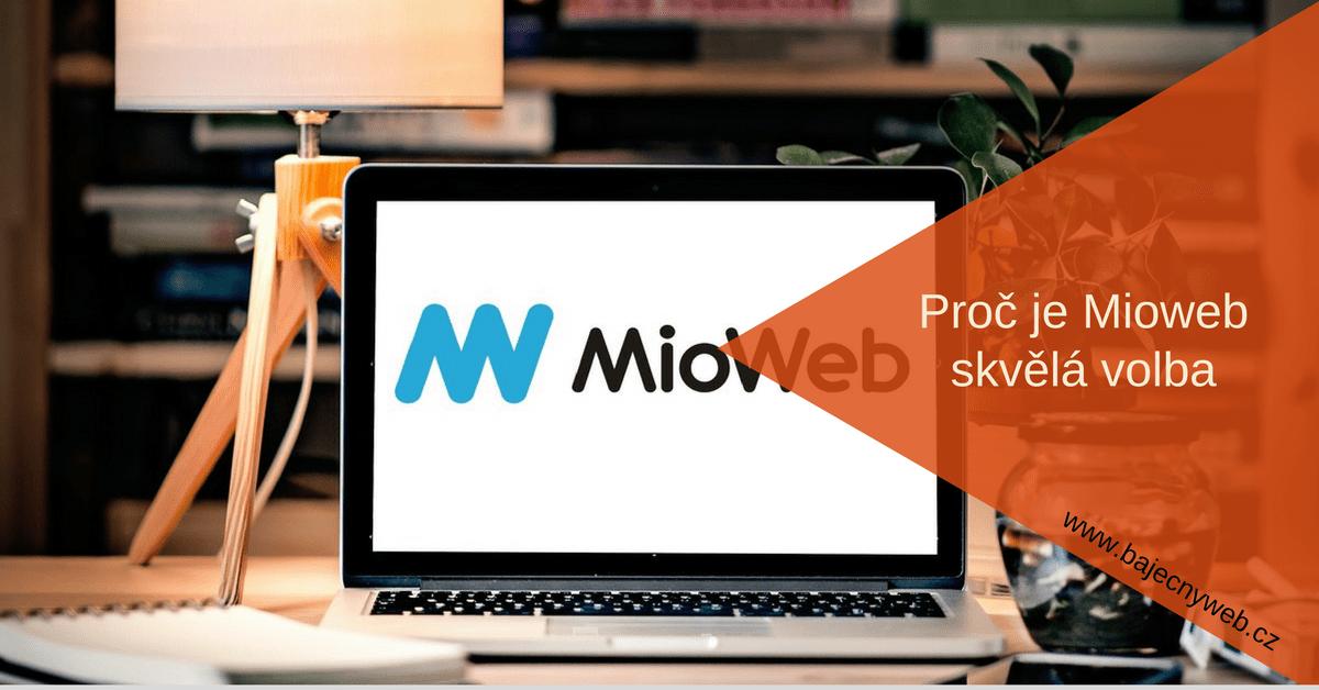 Proč je Mioweb skvělá volba